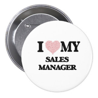 I love my Sales Manager (Heart Made from Words) 7.5 Cm Round Badge