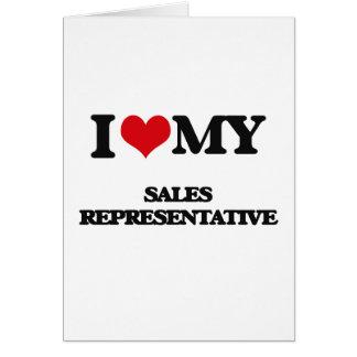 I love my Sales Representative Greeting Card