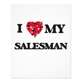 I love my Salesman 11.5 Cm X 14 Cm Flyer