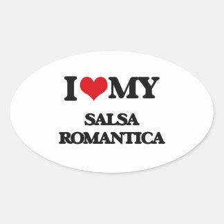 I Love My SALSA ROMANTICA Oval Sticker