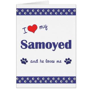 I Love My Samoyed (Male Dog) Note Card