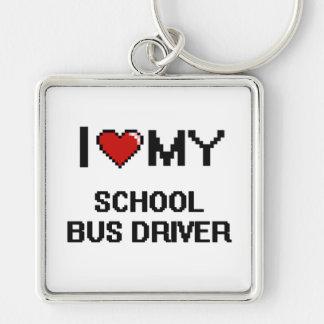 I love my School Bus Driver Key Ring