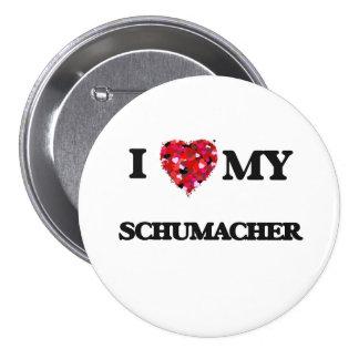 I Love MY Schumacher 7.5 Cm Round Badge