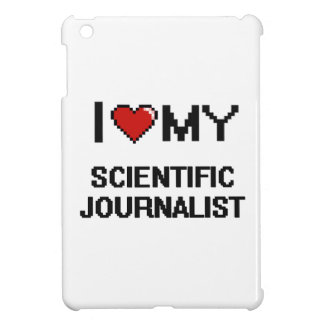 I love my Scientific Journalist iPad Mini Cover