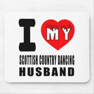 I Love My Scottish Country Dancing Husband Mousepad
