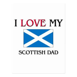 I Love My Scottish Dad Postcard