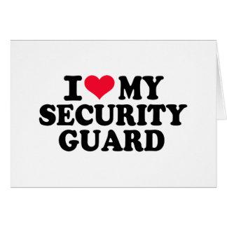 I love my Security Guard Card