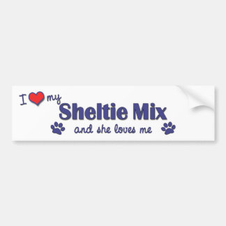 I Love My Sheltie Mix (Female Dog) Bumper Sticker