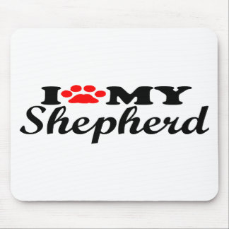 I Love My Shepherd Mouse Pad