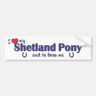 I Love My Shetland Pony (Male Pony) Bumper Sticker