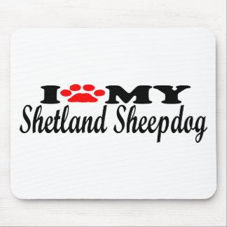 I Love My Shetland Sheepdog Mousepad