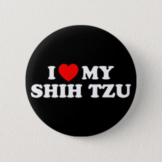 I Love my Shih Tzu Button