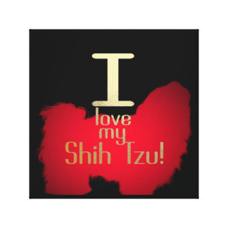 I LOVE MY SHIH TZU CANVAS PRINT