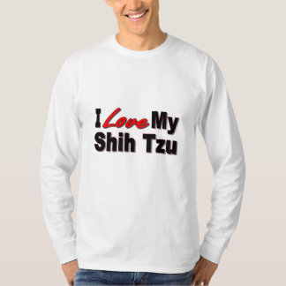 I Love My Shih Tzu Dog Gifts and Apparel T-Shirt