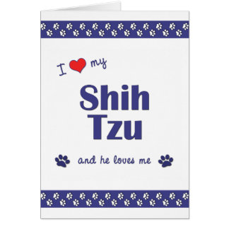 I Love My Shih Tzu (Male Dog) Note Card