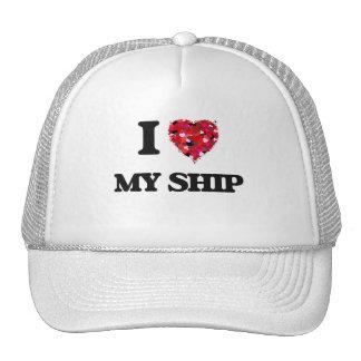 I Love My Ship Cap