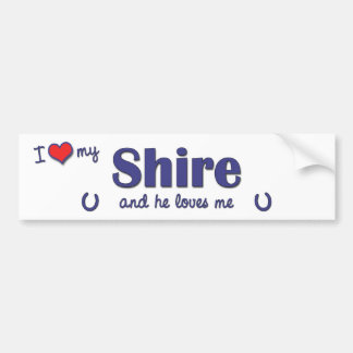I Love My Shire (Male Horse) Bumper Sticker