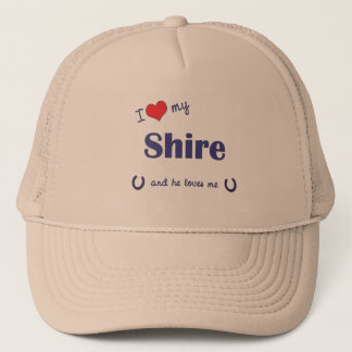 I Love My Shire (Male Horse) Trucker Hat
