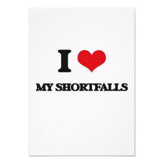 I Love My Shortfalls Cards