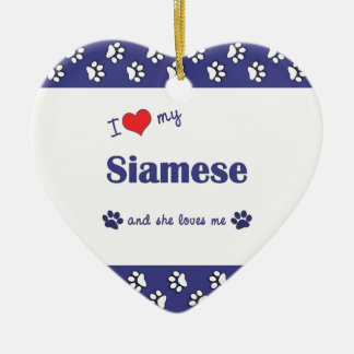 I Love My Siamese (Female Cat) Christmas Ornament