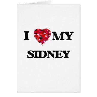 I love my Sidney Greeting Card