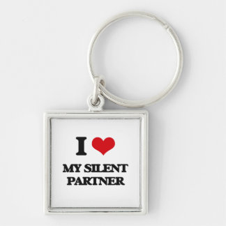 I Love My Silent Partner Keychains