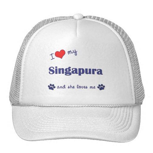 I Love My Singapura (Female Cat) Trucker Hats
