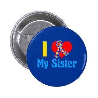 I Love My Sister Autism Awareness Blue 6 Cm Round Badge
