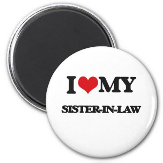 I love my Sister-in-Law 6 Cm Round Magnet
