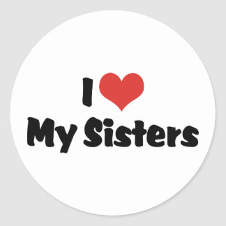 I Love My Sisters Sticker