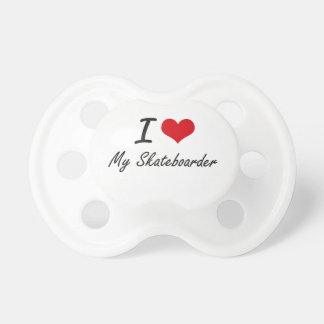 I Love My Skateboarder Baby Pacifier