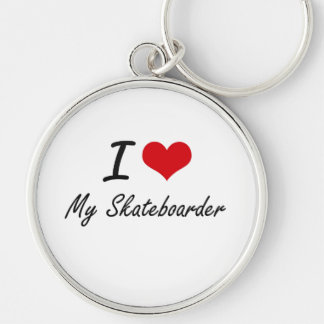 I Love My Skateboarder Silver-Colored Round Key Ring