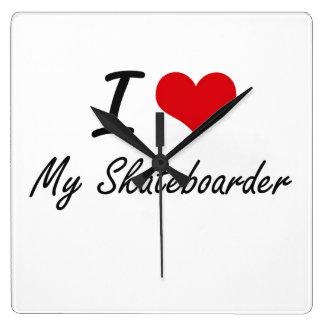 I Love My Skateboarder Wallclock