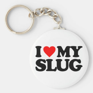 I LOVE MY SLUG BASIC ROUND BUTTON KEY RING