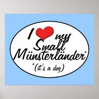 I Love My Small Munsterlander (It's a Dog) Print