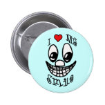 I Love My Smile Pinback Buttons