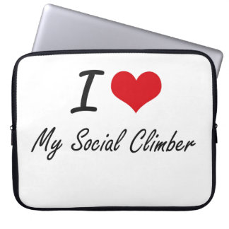 I love My Social Climber Laptop Computer Sleeve