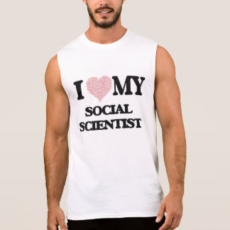 I love my Social Scientist (Heart Made from Words) Sleeveless Tees