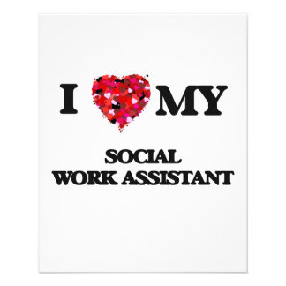 """I love my Social Work Assistant 4.5"""" X 5.6"""" Flyer"""