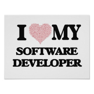 I love my Software Developer (Heart Made from Word Poster