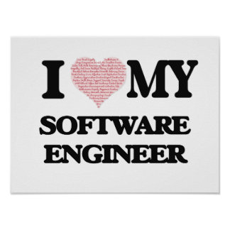 I love my Software Engineer (Heart Made from Words Poster