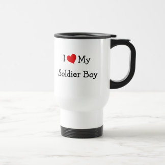 I Love My Soldier Boy Travel Mug