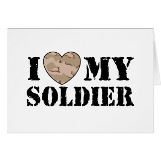 I Love My Soldier Greeting Cards