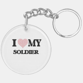 I love my Soldier (Heart Made from Words) Double-Sided Round Acrylic Key Ring
