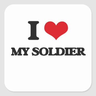 I love My Soldier Square Stickers