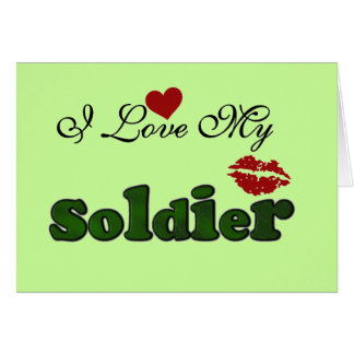 I Love My Soldier Tshirts and Gifts Card