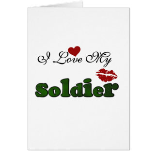 I Love My Soldier Tshirts and Gifts Greeting Cards