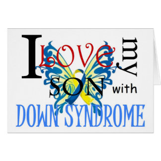 I Love My Son with Down Syndrome Greeting Cards
