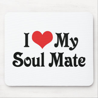 I Love My Soul Mate Mouse Pad