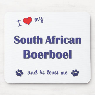 I Love My South African Boerboel (Male Dog) Mouse Pad